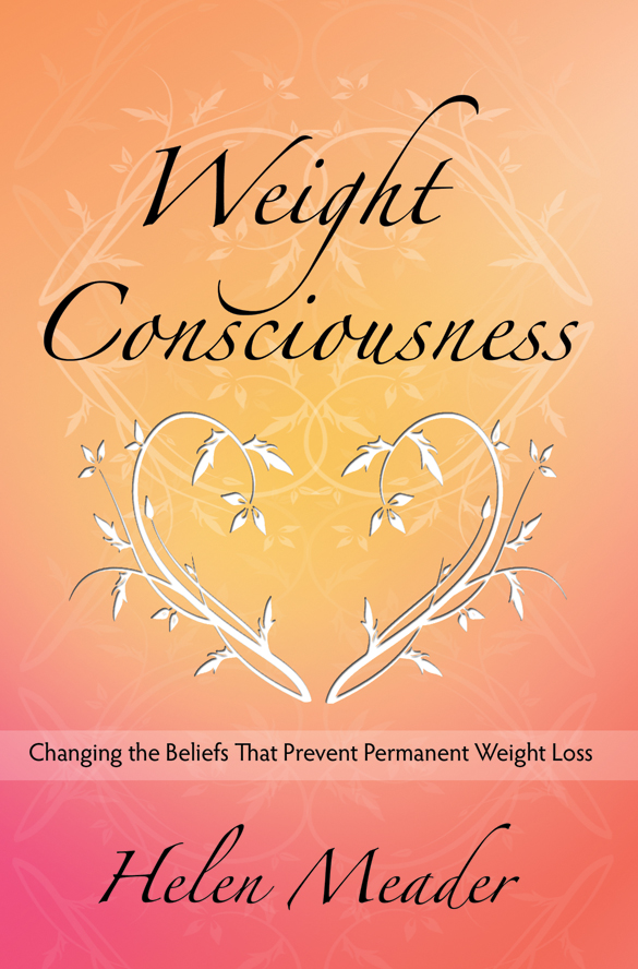 Weight Consciousness